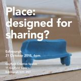 Place: designed for sharing?