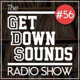 Get Down Sounds Radio Show #56 [Todd Terje, Andreya Triana, Pete Rock, M. A. Beat, Kutiman...]