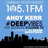 Andy Kerr - Deep Vibes (Vol.10) [Sunrise Edition] DYR105.1FM