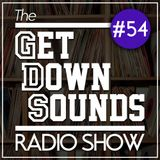 Get Down Sounds Radio Show #54 [J'Danna, Oddisee, Breakestra...] Guest mix: Chris Airplays