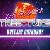STREET TUNES Vol 1 Dveejay Gathuboy (The Ringleader) Yung Talent Z Entertainments