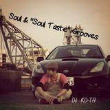 """Soul & """"Soul Taste"""" Grooves"""