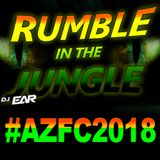Rumble in the Jungle (LiVE @ AZFC2018)