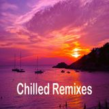 Chilled Remixes