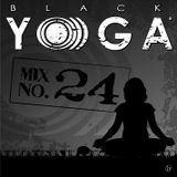 BLACK YO)))GA Mix No. 24