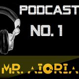 Mr Aioria Dj - Podcast # 1
