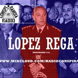 Radio Conspiranoia - Vol XIX lopez rega
