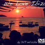 We Love ibiza-Opening Terrazza Sunset