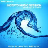 Incepto Music Session (001) with B-Max & Shinobi on Proton Radio (10-10-11)