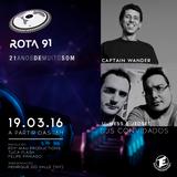 Rota 91 - 19/03/2016 - Convidados - Captain Wander + U-Ness and Jed Set