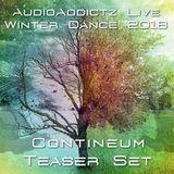 Contineum Teaser Set -AudioAddictz Live - Winter Dance 2018