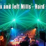 Carl Cox and Jeff Mills - Hard Techno live