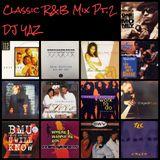Classic R&B Mix Pt. 2