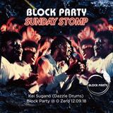 Kei Sugano (Dazzle Drums) Block Party @ 0 Zero 12.09.18