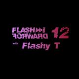Flash Forward # 12 w. Flashy T