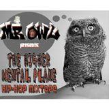 Mr. Owl - 'The Higher Mental Plane' Hip-Hop Mixtape