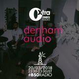 .@DenhamAudio_ exclusive mix for @BS0radio 20.03.2018 #BS0radio