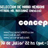 CONCEPTO DISCORAMA. Guest Dj: Mr. Rossainz (Mex)