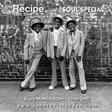 The Recipe Radio Show *Soul Special*