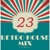 Dance to the House vol.23 - Retro House, Techno, Trance, ...
