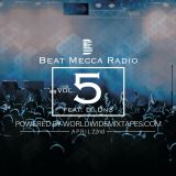 Beat Mecca Radio Vol. 5 - Powered by WorldwideMixtapes.com