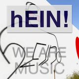 """hEIN!´s """"We Are Music"""""""
