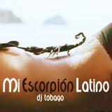DJ TOBAGO - Mi Escorpión Latino