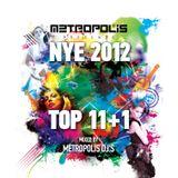 DJ Steven & Jassen Petrov - Metropolis DJs Top 11+1 (NYE 2012 Promo Mix)