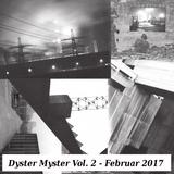 Dyster Myster Vol. 2 - Februar 2017