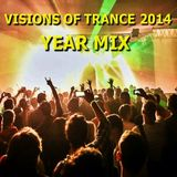 Visions Of Trance - Year Mix 2014 (Mixed by Marcus N)