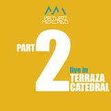 ARTURO MERCADO / LIVE IN / TERRAZA CATEDRAL / SEGUNDA PARTE