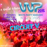 CIRCUIT V (2016) White Party PreP BKK