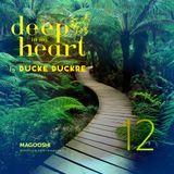 Ducke Duckre - DEEP IN MY HEART #12