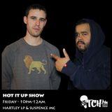 Hartley LP & Suspence MC - Hot It Up Show 21 - ITCH FM (17-JAN-2014)