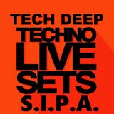 S.I.P.A.@ Techno Live Sets Deep@Tech