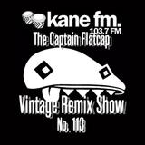 Vintage Remix Show - #113 - 16-05-2017