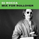 Dj Rocca's Exclusive Mix For Rollover