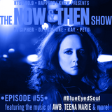 The Now & Then Show #055 (Blue-Eyed Soul)