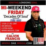 Calvin Francis | Decades of Soul |Mi-Soul | 06-01-2017