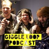 Episode 19: Nervous in the Butt – THE GIGGLE LOOP PODCAST