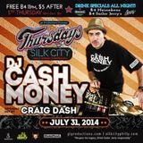 Thursdays At Silk City Feat. DJ Cash Money (CRAIG DASH's Opening Set)