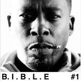B.I.B.L.E #1 (Ft. Gza, Prodigy, DITC, Gangstarr, Beatnuts ..)