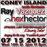 DJ HEX HECTOR & DJ Ray Vazquez LIVE @ CONEY ISLAND GROOVE SESSIONS PT 1 7 15,2012