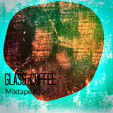 Glass Coffee Mixtape#004