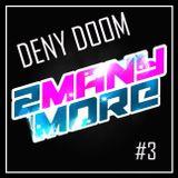 2MM ::: Deny Doom LIVE - 2manymore, Festivalna Dvorana Maribor, 2.3.2013 :::