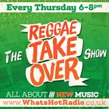 The Reggae Take Over Show - All About New Music