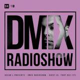 WEEK04_2018_Oscar L Presents - DMix Radioshow - Guest DJ - Tony Dee (IT)