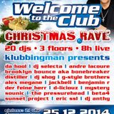 Eric ssl & andre picar live @ Welcome to the club christmas rave 2014