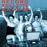 RECORD ROULETTE CLUB- SHOW #9