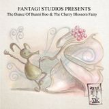 Fantagi Studios Presents: The Dance Of Bunni Boo And The Cherry Blossom Fairy - OST